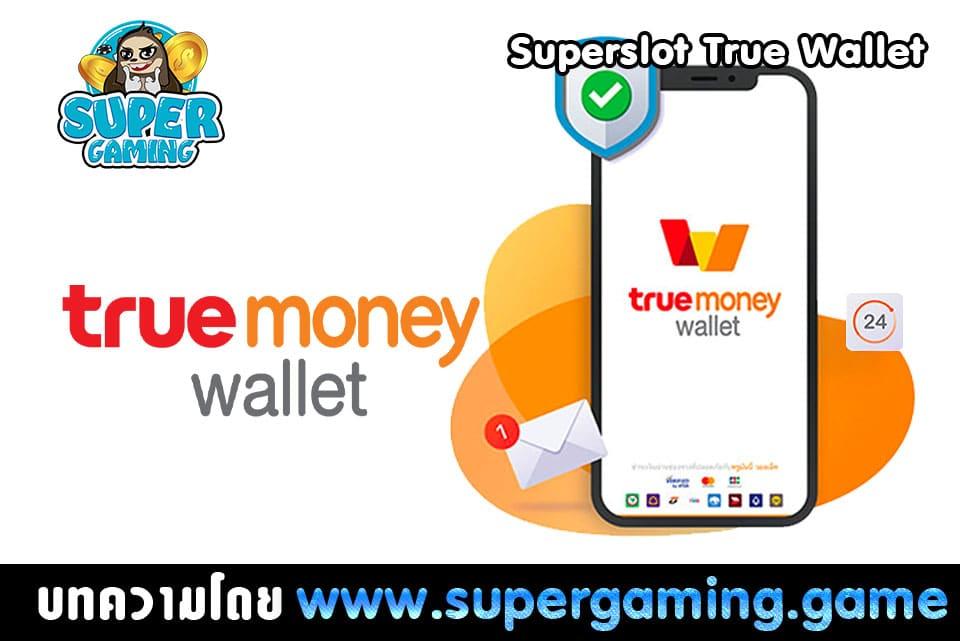 Superslot True Wallet
