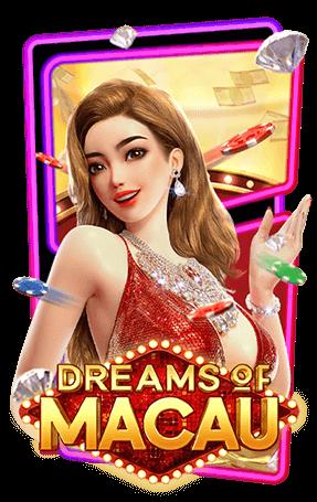 สล็อตพีจี Dreams of Macau