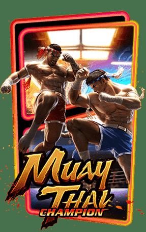 สล็อตพีจี Muay Thai Champion