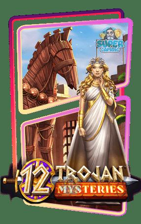 สล็อต 12 Trojan Mysteries