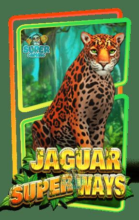 สล็อต Jaguar SuperWays