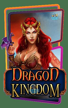 สล็อต Dragon Kingdom